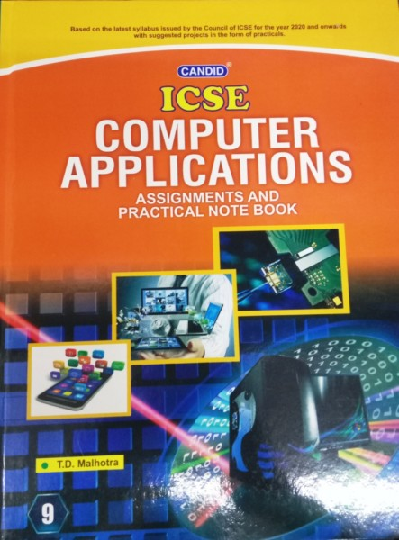 Evergreen Candid ICSE Computer Applications Class-9 By T D  Malhotra  (9789350635032)