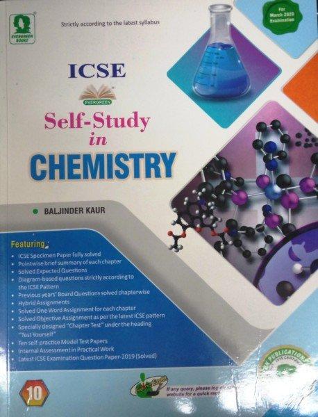 Evergreen ICSE Self-Study in Chemistry Class-10 By Baljinder Kaur  (9788173134838)