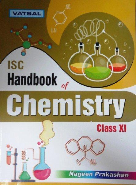 Vatsal - ISC Handbook of Chemistry Class-XI By R K  Sharma (9788194254621)